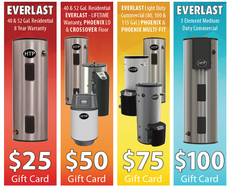 $25-$100 Gift Card with Purchase of Select HTP Water Heaters